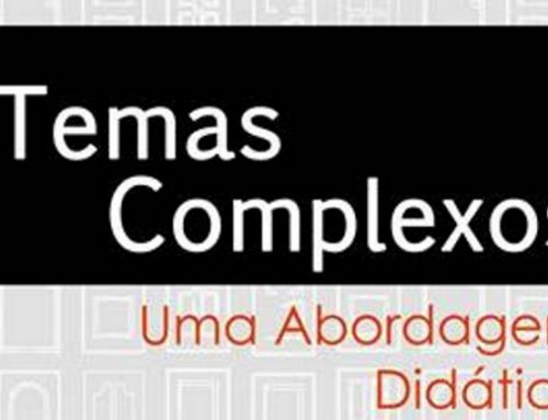 Temas Complexos – Uma Abordagem Didática